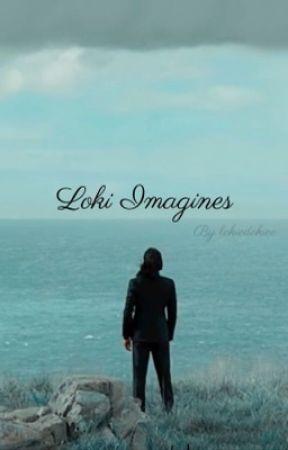 Loki Imagines by lokiedokiee