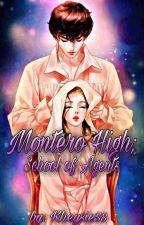 Montero High; School of agents by kheysie58