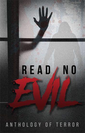 Read No Evil: Anthology of Terror