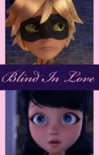 Blind In Love by lady_chaton_