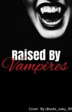 Raised by Vampires   Harry Potter+Vamire Diaries Crossover   by Always777
