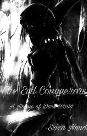 The Evil Conquerors  by sriza113