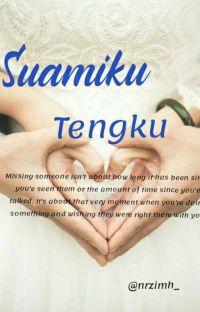 Suamiku Tengku 《Complete》 cover