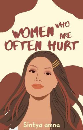 Women Who Are Often Hurt by sintyaamna