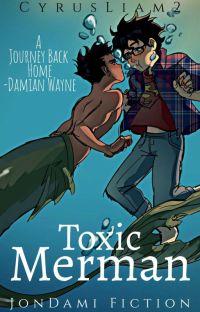 Toxic Merman (JonDami Fic) cover