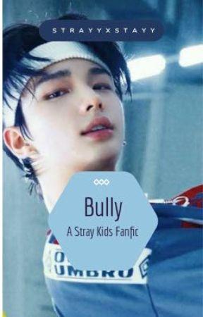 Bully | Seungjin by strayyxstayy