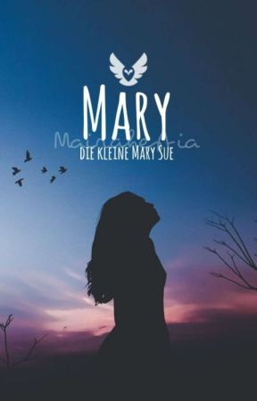 Mary, die kleine Mary Sue by Mairahestia