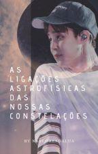 As ligações astrofísicas das nossas constelações by nascoresdalua