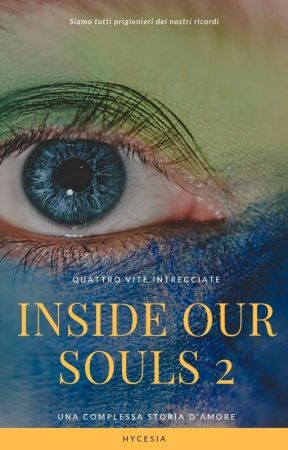 Inside our souls 2 by Hycesia
