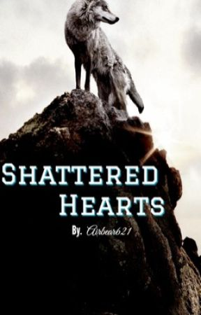Shattered Hearts by AirBear0621