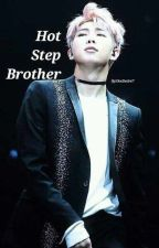 Hot Step Brother l Namjoon ff 2.0 ✔️ by OneDesire7