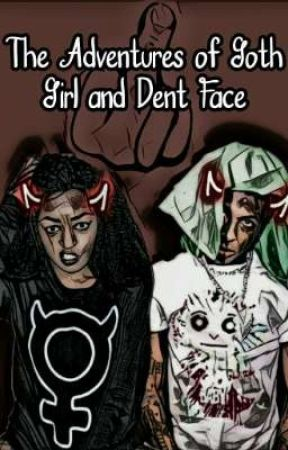 THE ADVENTURES OF GOTH GIRL AND DENT FACE    NBA YOUNGBOY by i_havea_headache