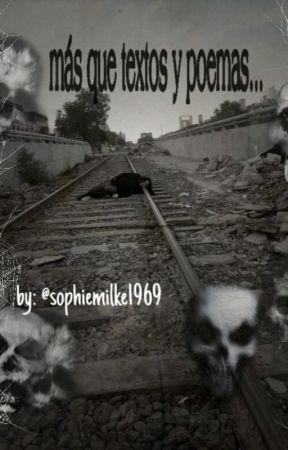 Mis textos by sophiemilke1960