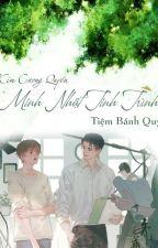 Minh Nhật Tinh Trình by Tiembanhnho