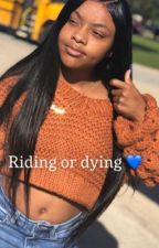 Riding or dying  by hotgirlwinterbabes