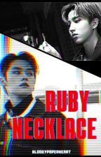 Ruby Necklace // minsung  {✔} by bloodypaperheart