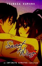 Sweet Wine   IS: Infinite Stories Extra ✓ by kurotsuba