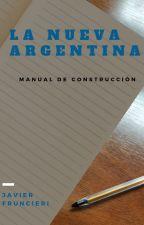 La nueva Argentina by JavierFruncieri