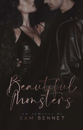 Beautiful Monsters (COMPLETO NA AMAZON) by ssambennet
