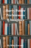 Harry Potter Preferences & Imagines cover