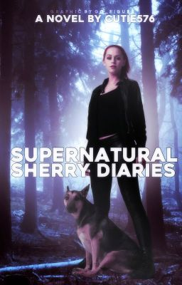 Supernatural Sherry Diaries (A Supernatural/The Vampire Diaries Crossover)