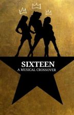 Sixteen: A Musical Crossover by yafadelafayette