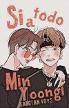 ¡Si a todo, Min Yoongi! (Yoonmin) [Completa] cover