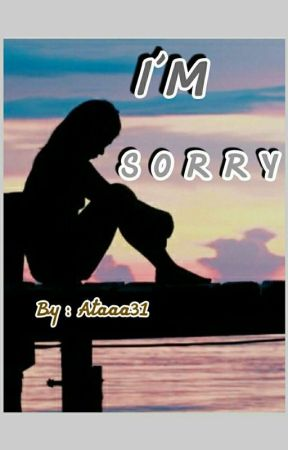 I'M SORRY (Slow update) by Ataaa31