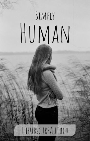 Simply Human: A Collection of Poetry and Prose