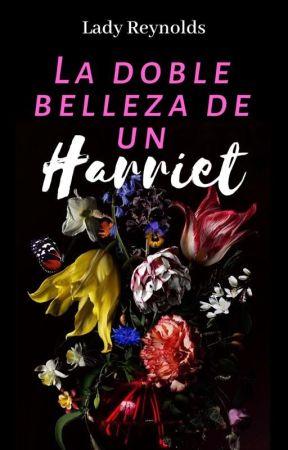 La doble belleza de un Harriet by LadyReynolds