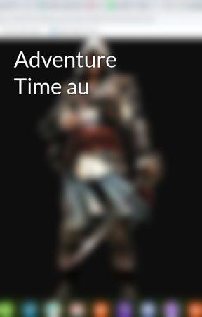 Adventure Time au by Templar_Hunter25