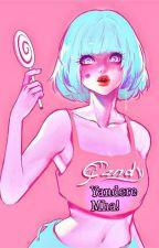 Candy! Yandere Various mha x reader! by xXYandereWriterXx