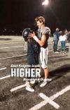 Higher (East Knights book 1) cover