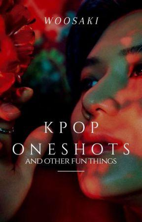 Kpop Oneshots And Imagines by WooSaKi