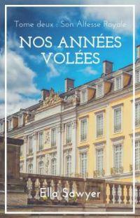 Nos Années Volées ▬ Tome ✯✯ © cover