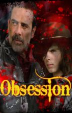 Obsession (Carl x Negan) by Alkaid-RebelPrincess