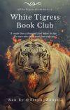 WhiteTigressBookClub (Refer To the Next Book) cover