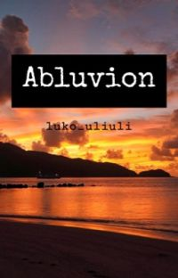 Abluvion (PJ & DC Crossover) - Rewritten Version Of The Fallen Hero Of Olympus cover