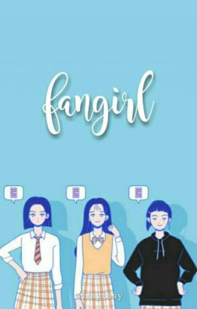 FANGIRL.  by straytasy