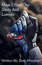 Mass effect - One Shots, Lemons and Shorts by DarkMistress0420