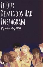 If Our Demigods Had Instagram by mj_1060
