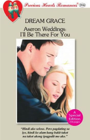 ASERON WEDDINGS-I'LL BE THERE FOR YOU