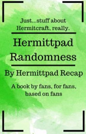 Hermittpad Randomness by HermittpadRecap