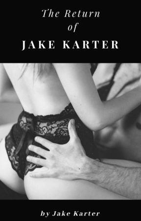The Return of Jake Karter by JakeKarter