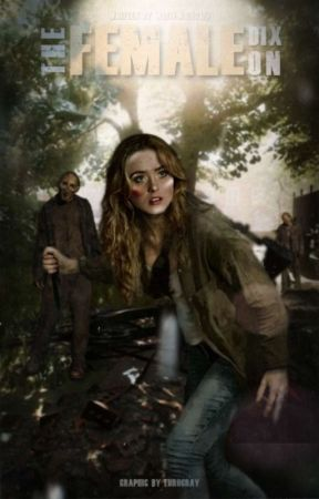 The Female Dixon (Daryl Dixon's daughter) by WhiteWolf2127