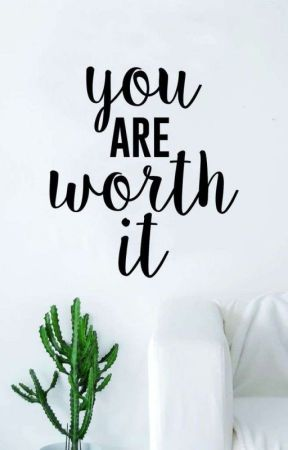 You are worth it by luna_winchester_06