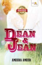 Dean & Jean - Ameera Ameer by LoveNovelPublishing