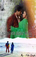Kabhi toh Nazar Milao Part 2 द्वारा singhniki27