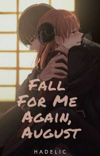 Fall For Me Again, August cover
