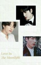 LOVE IN THE MOON LIGHT [COMPLETED JJK FF] by luvbangton